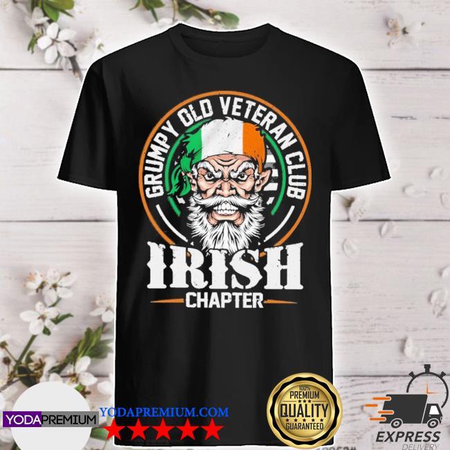 grumpy old veteran club irish chapter shirt