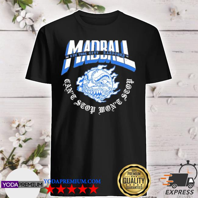 Madball can't stop cut through shirt