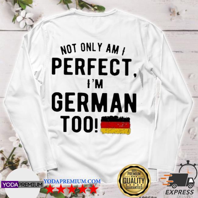 Perfect and german longsleeve