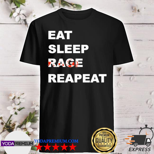 Sullivan king merch tyfr eat sleep rage repeat shirt