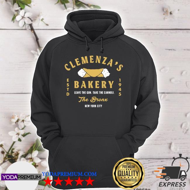 Clemenzas bakery leave the gun take the cannolI the bronx new york city hoodie