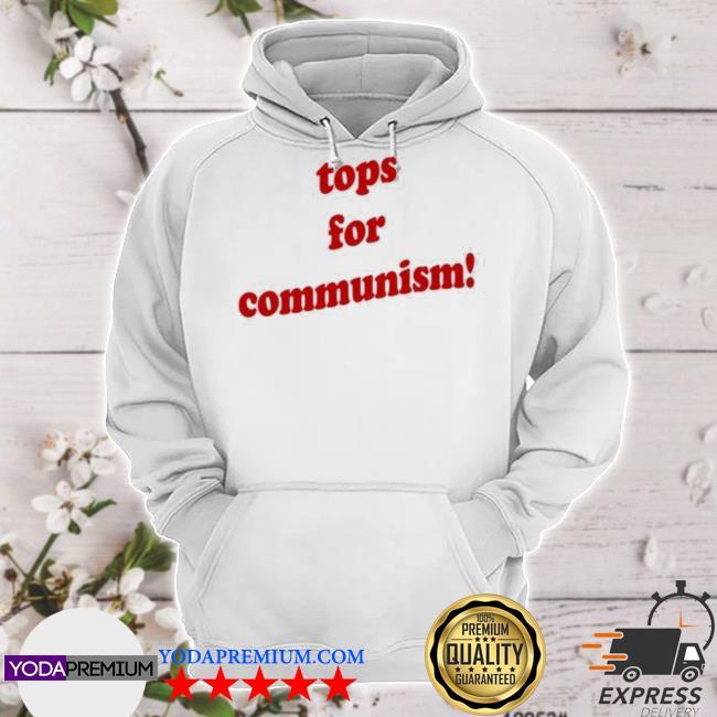 Tops for communism whosken hoodie
