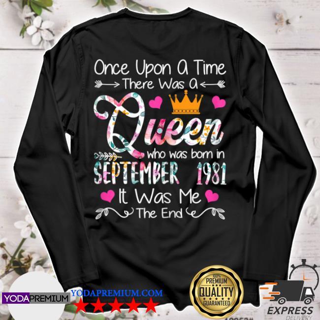 39 years birthday girls 39th birthday queen september 1981 longsleeve
