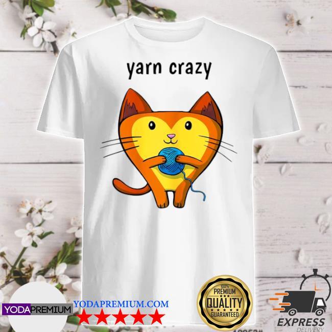 Cat yarn crazy shirt