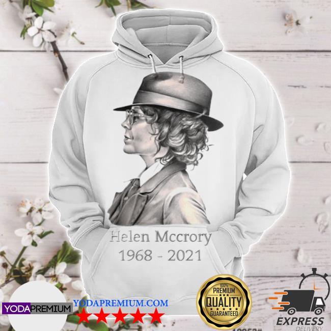 Rest in peace helena mccrory 1968 2021 hoodie