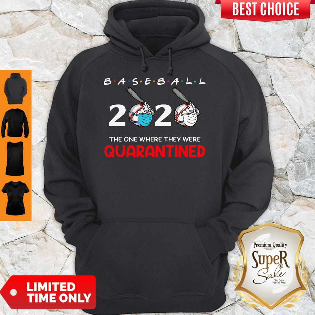 Official Baseball 2020 The One Where They Were Quarantined Hoodie