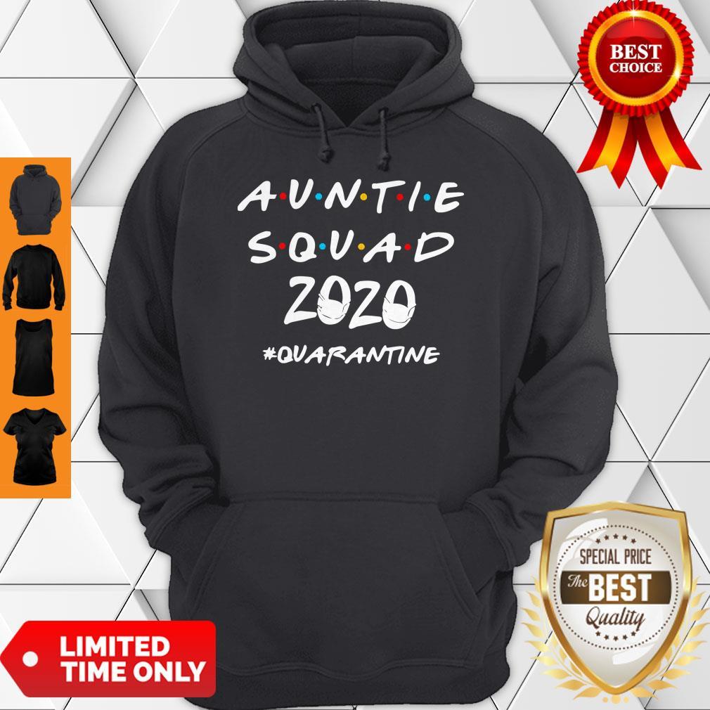 Official Auntie Squad 2020 Quarantine Hoodie