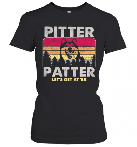 Husky Pitter Patter Let'S Get At 'Er Vintage Retro T-Shirt Classic Women's T-shirt