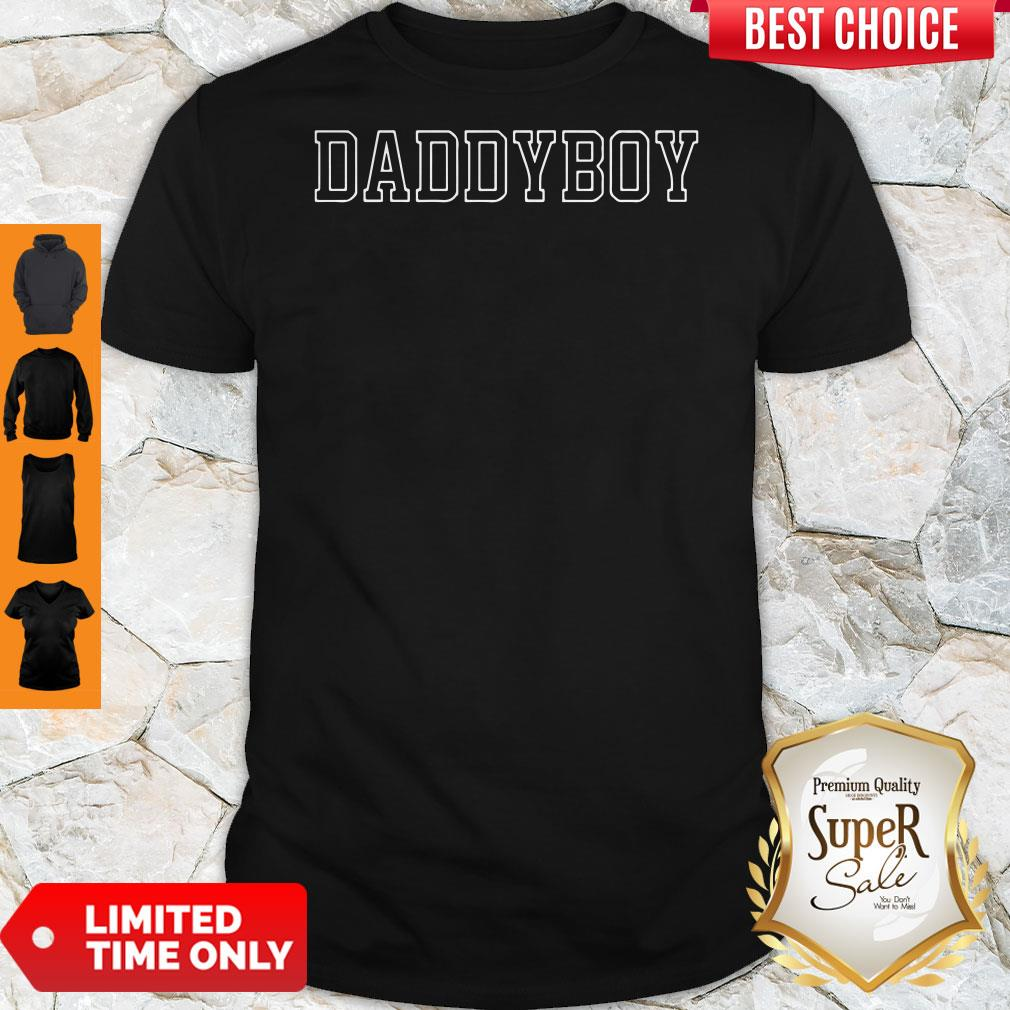 Official Daddy Boy Danny Gonzalez Shirt