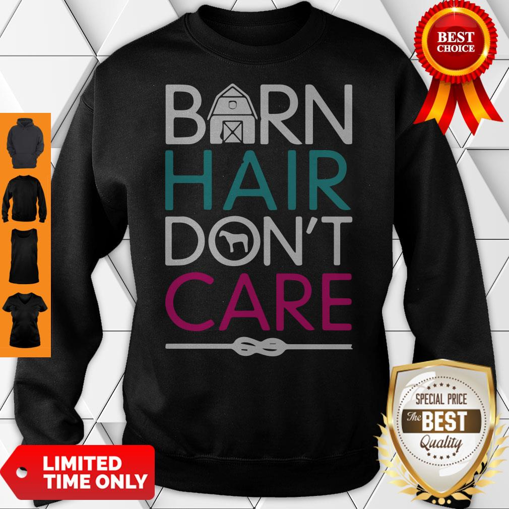 Official Horse Girls Barn Hair Don't Care Women Riding Gifts Classic Sweatshirt