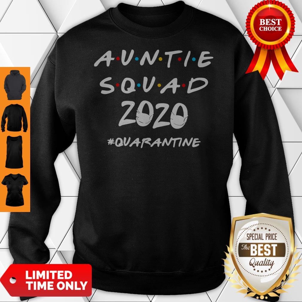 Official Auntie Squad 2020 Quarantine Sweatshirt
