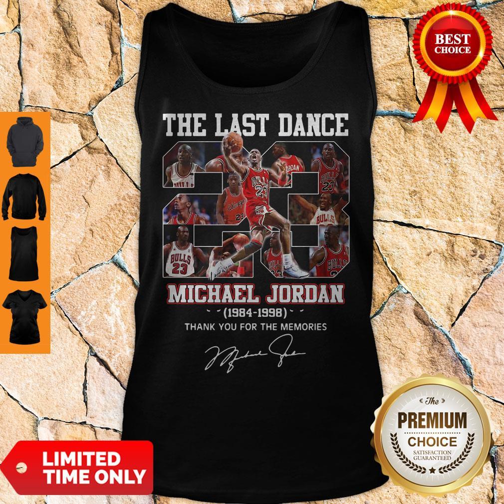 The Last Dance 23 Michael Jordan 1984 1998 Thank You For The Memories Signature Tank Top