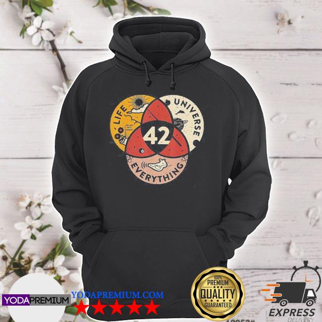 42 answer to life universe and everything s hoodie