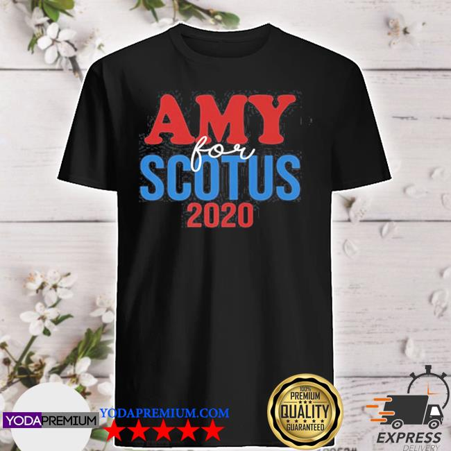Amy coney for scotus 2020 shirt