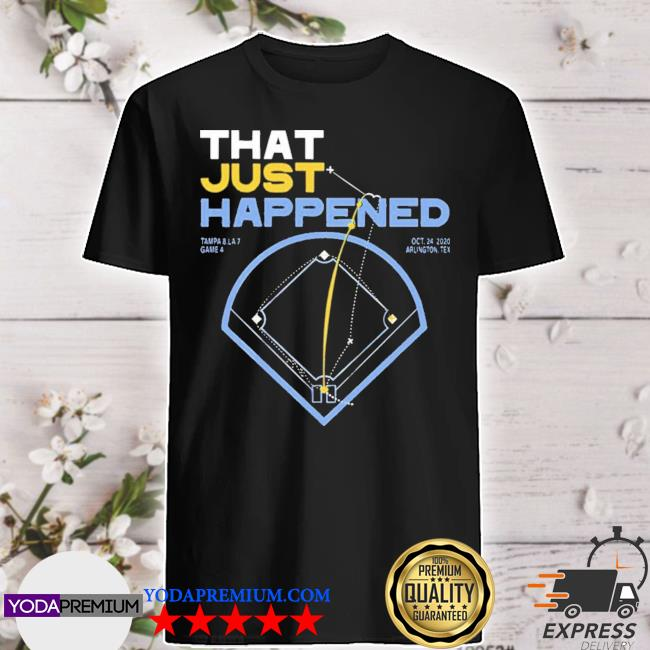 Official that just happened tampa shirt