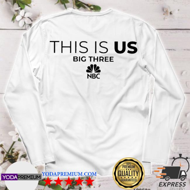 Official this is us big three nbc s longsleeve