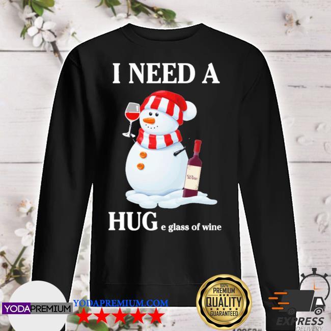 Snowman I need a huge glass of wine christmas s sweater