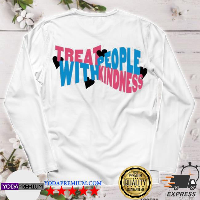 Official treat people with kindness hearts hstyles merch s longsleeve
