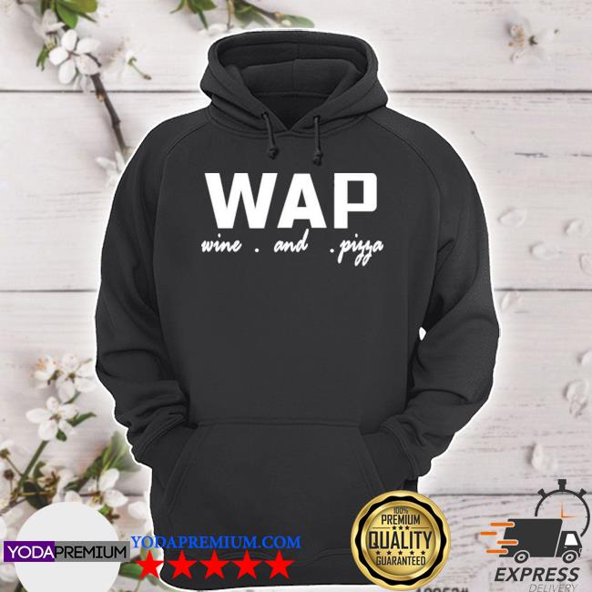 Official dominic deangelis wap wine and pizza s hoodie