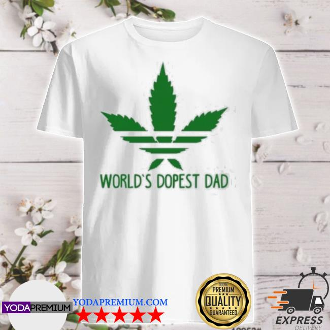 Official world's dopest dad adidas weed shirt