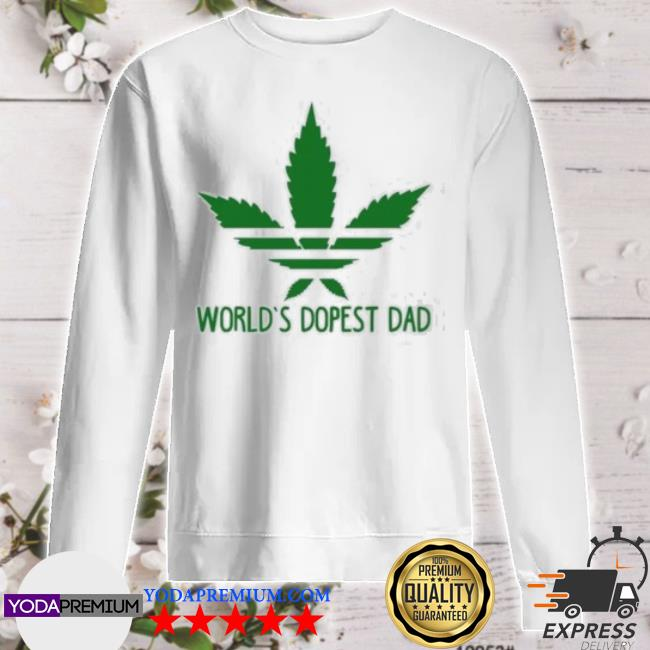 Official world's dopest dad adidas weed s sweater