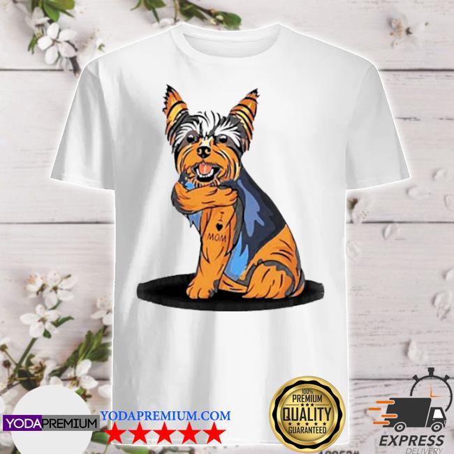 Official yorkshire terrier dog i love mom shirt