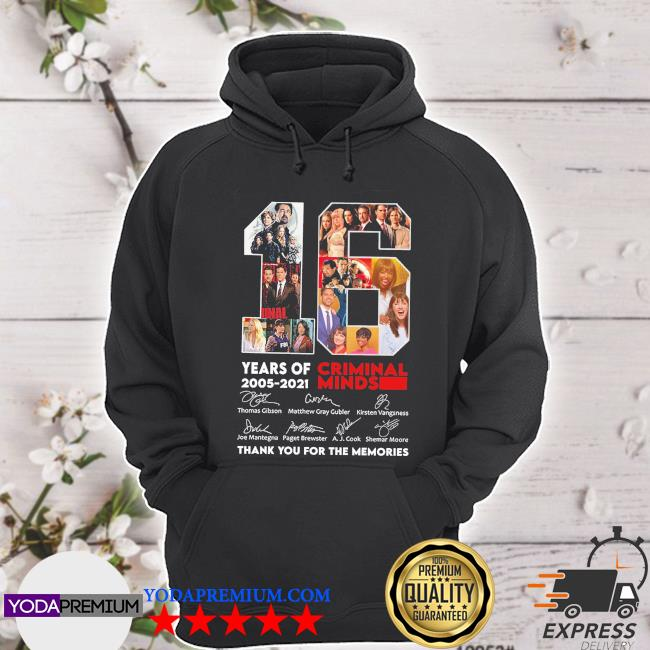 16 years of Criminal Minds 2005 2021 signatures thank you for the memories s hoodie