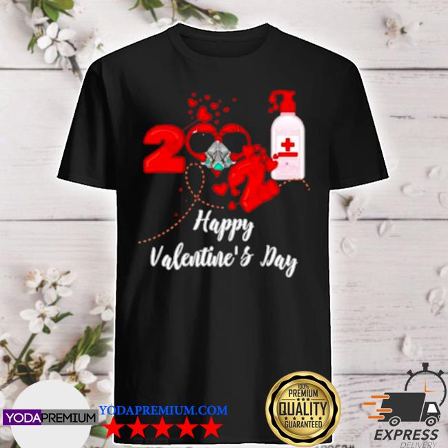2021 covid19 happy valentines day shirt