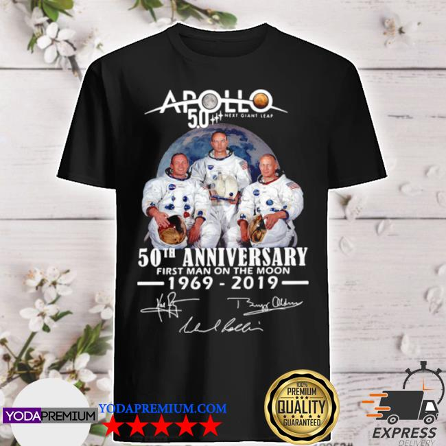 Apollo next giant leap 52 years thank you for the memories signatures shirt