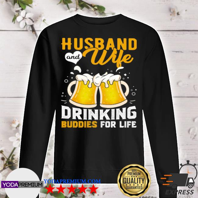 Husband and wife drinking buddies for life beer s sweater