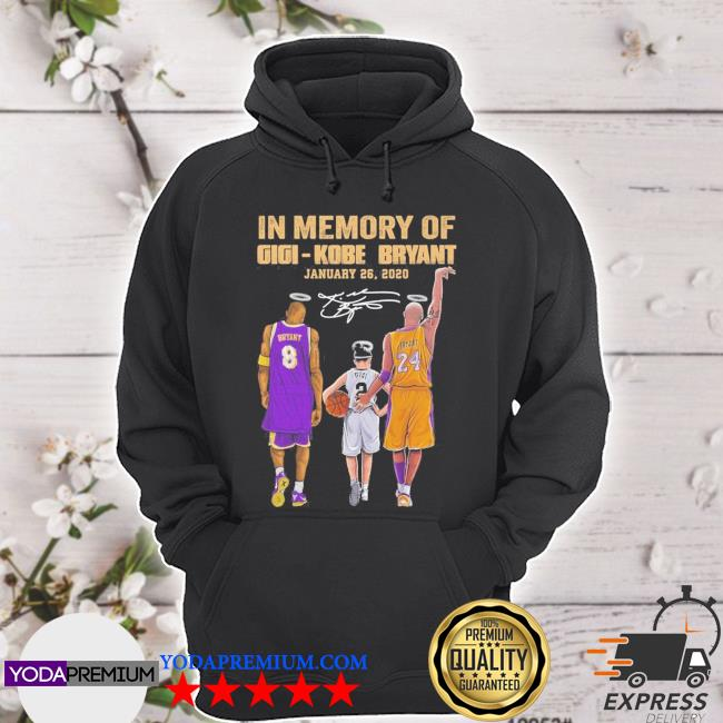 In memory of Gigi Kobe Bryant January 26 2021 signatures s hoodie
