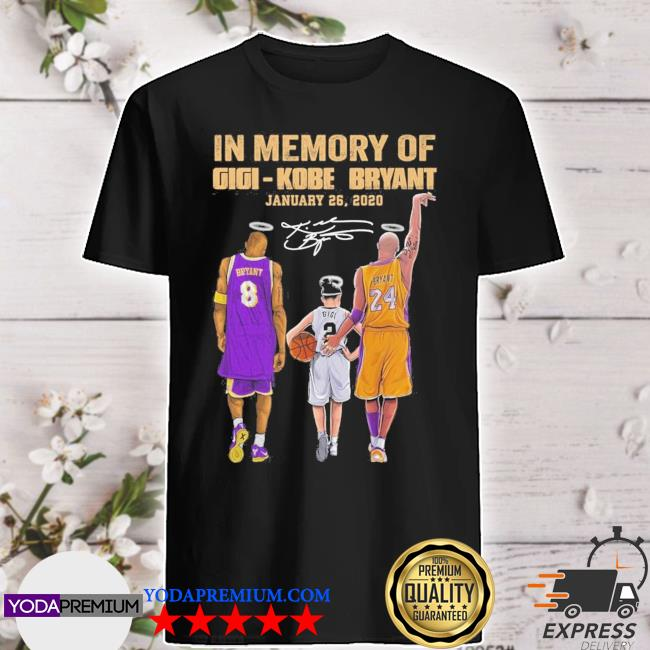 In memory of Gigi Kobe Bryant January 26 2021 signatures shirt