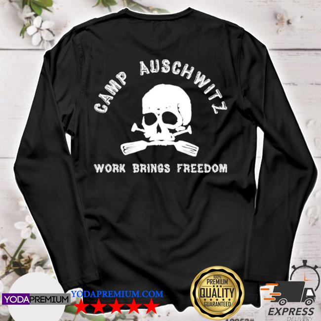Official camp auschwitz work brings freedom s longsleeve