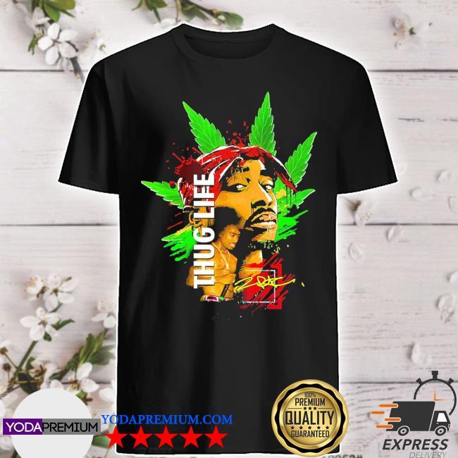 Official cannabis thug life signature shirt