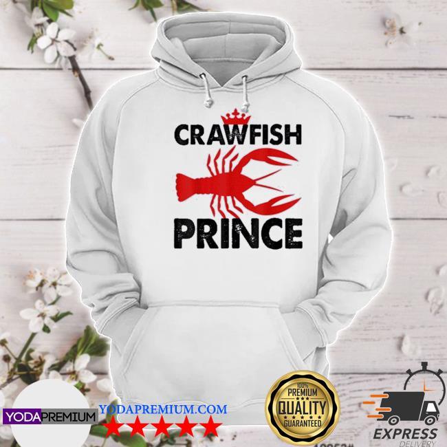 Official crawfish prince foodie party s hoodie