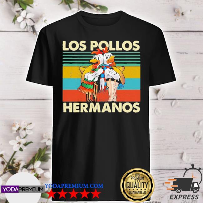 Official vintage los pollos hermanos vintage shirt