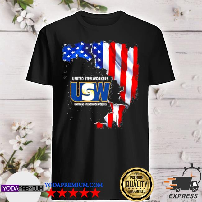 United steelworkers unity and strength for works usa flag shirt
